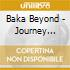 Baka Beyond - Journey Between