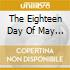 The Eighteen Day Of May - Same
