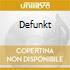 DEFUNKT