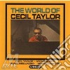 Cecil Taylor - World Of Cecil Taylor