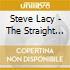 Steve Lacy - The Straight Horn
