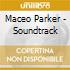 Maceo Parker - Soundtrack