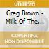 Greg Brown - Milk Of The Moon