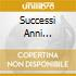 SUCCESSI ANNI 60-CONF.SPECIALE