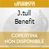 J.TULL BENEFIT