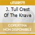 J. TULL CREST OF THE KNAVE