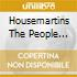 HOUSEMARTINS THE PEOPLE WHO...