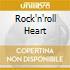 ROCK'N'ROLL HEART