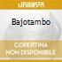 BAJOTAMBO