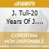 J. TULL-20 YEARS OF J. TULL