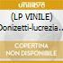 (LP VINILE) Donizetti-lucrezia borgia