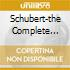 SCHUBERT-THE COMPLETE SYMPH.