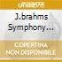 J.BRAHMS SYMPHONY NO.1