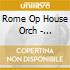 Rome Op House Orch - Leinsdorf