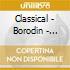 Classical - Borodin - Orchestral Works
