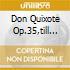 DON QUIXOTE OP.35,TILL EULENS