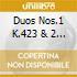 DUOS NOS.1 K.423 & 2 K.424