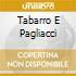 TABARRO E PAGLIACCI