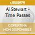 Al Stewart - Time Passes