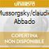 MUSSORGSKY/CLAUDIO ABBADO