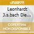 LEONHARDT J.S.BACH DIE SECHS