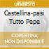 CASTELLINA-PASI TUTTO PEPE