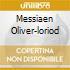 MESSIAEN OLIVER-LORIOD