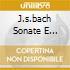 J.S.BACH SONATE E PARTITE