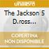 THE JACKSON 5 D.ROSS PRESENTS
