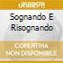 SOGNANDO E RISOGNANDO