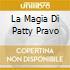 LA MAGIA DI PATTY PRAVO