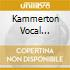 Kammerton Vocal Ensemble - The Choir In Heaven