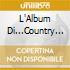 L'ALBUM DI...COUNTRY MUSIC