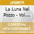 LA LUNA NEL POZZO - VOL. 31