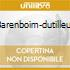 BARENBOIM-DUTILLEUX