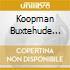 KOOPMAN BUXTEHUDE CANTATE