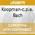 KOOPMAN-C.P.E. BACH