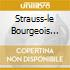 STRAUSS-LE BOURGEOIS GENTILHMM