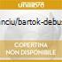 STANCIU/BARTOK-DEBUSSY