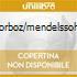 CORBOZ/MENDELSSOHN