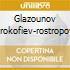 GLAZOUNOV PROKOFIEV-ROSTROPOVI