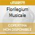 FLORILEGIUM MUSICALE
