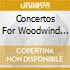 CONCERTOS FOR WOODWIND INSTR.