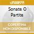 SONATE O PARTITE