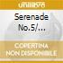 SERENADE NO.5/...