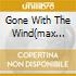 GONE WITH THE WIND(MAX STEINER