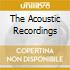 THE ACOUSTIC RECORDINGS
