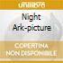 NIGHT ARK-PICTURE
