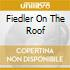 FIEDLER ON THE ROOF