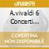 A.VIVALDI 6 CONCERTI OPUS 10